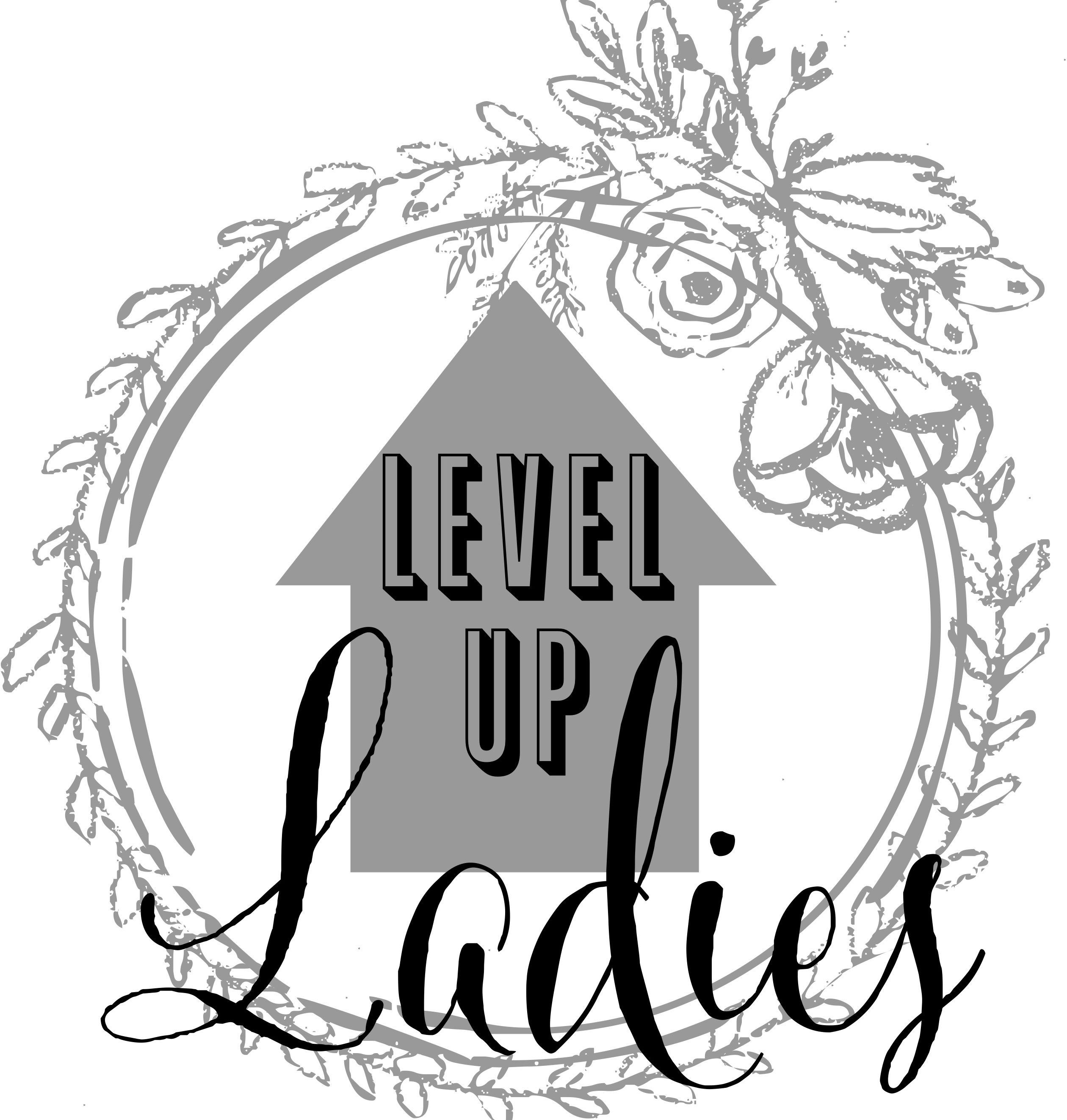 Level Up Ladies